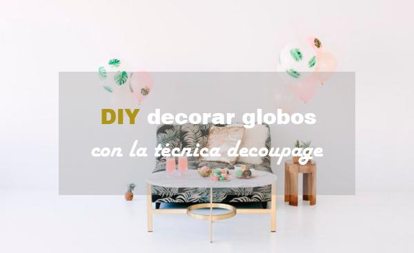 diy_globos_decoupage_blog_ana_pla_interiorismo_decoracion_0