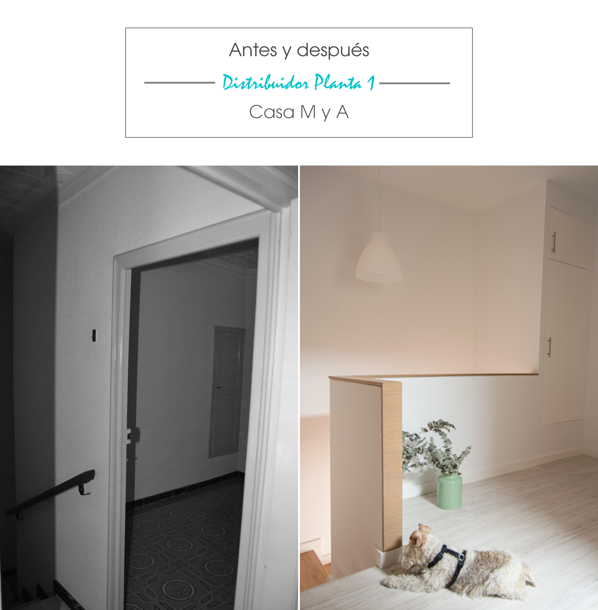 antes y despues_distribuidor_casamya_blog_ana_pla_interiorismo_decoracion_1